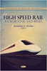 High Speed Rail: Background and Issues