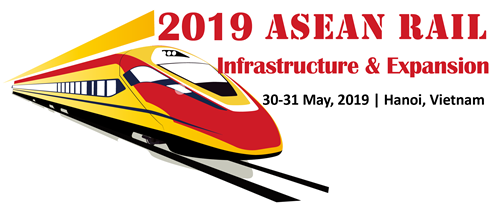 ASEAN RAIL Infrastructure & Expansion 2019