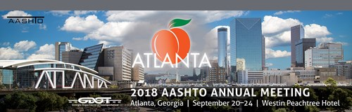 AASHTO Annual Meeting 2018